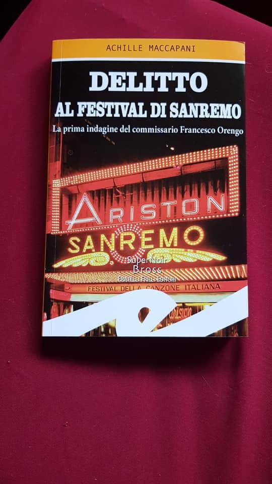"""Il nuovo libro di Achille Maccapani: """"Delitto al Festival di Sanremo"""""""