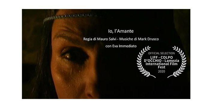 """Il corto di Rupe Mutevole """"Io, l'Amante"""" finalista all'I Am Film Festival 2021"""