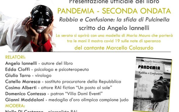 """La presentazione ufficiale del libro """"Pandemia Seconda Ondata: Rabbia e Confusione – La sfida di Pulcinella"""""""
