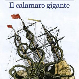 """Il nuovo libro di Fabio Genovesi: """"Il Calamaro Gigante"""""""