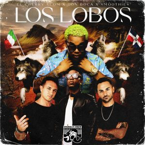 "La star del webEl Cherry Scom con il duo italianoSmoothieseDon Boca lanciano il singolo""Los Lobos"""