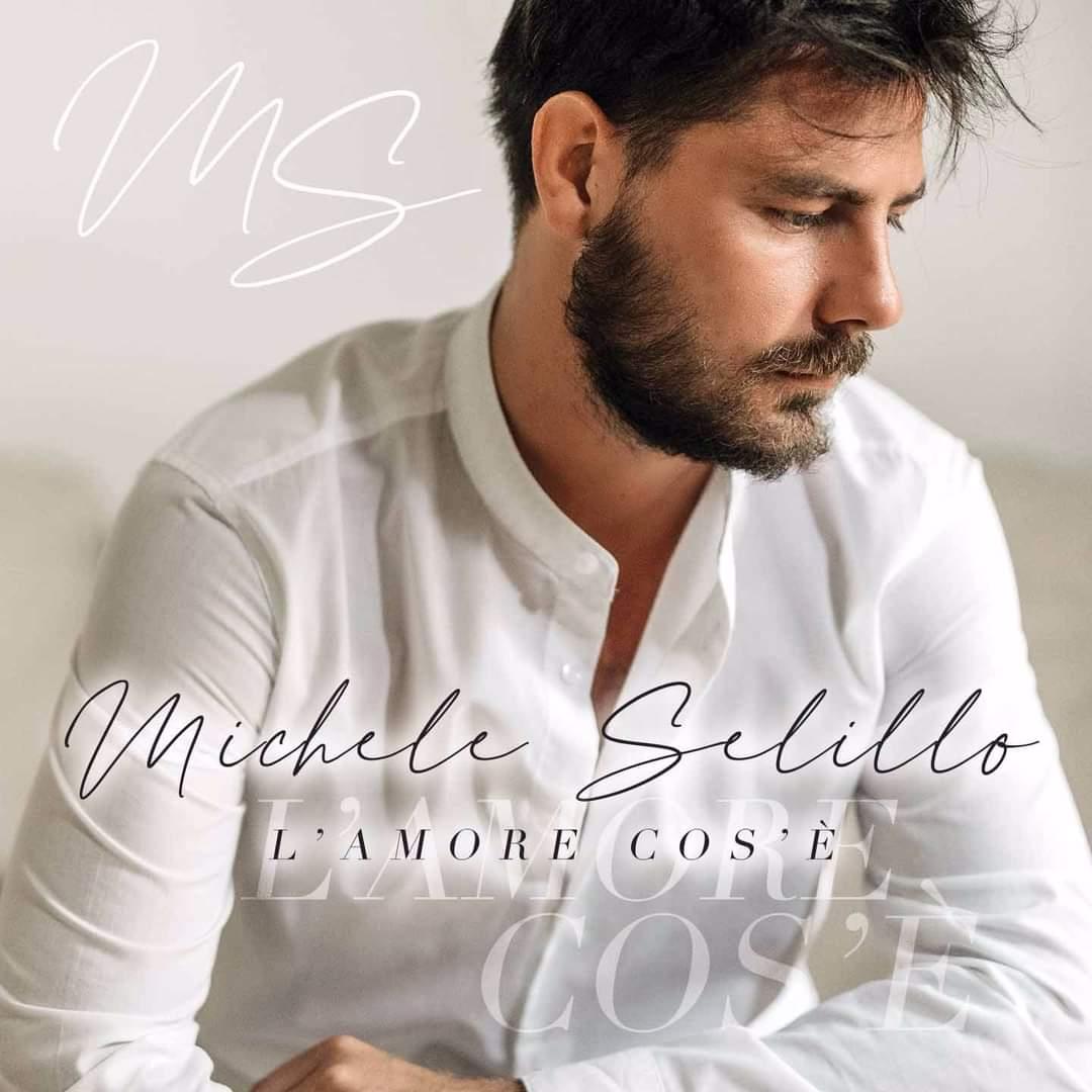 """Ecco il nuovo album di Michele Selillo: """"L'Amore Cos'è"""""""