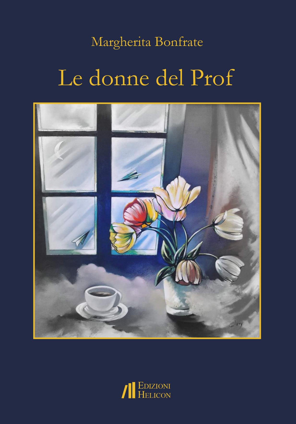 """Il libro di Margherita Bonfrate: """"Le donne del Prof"""""""