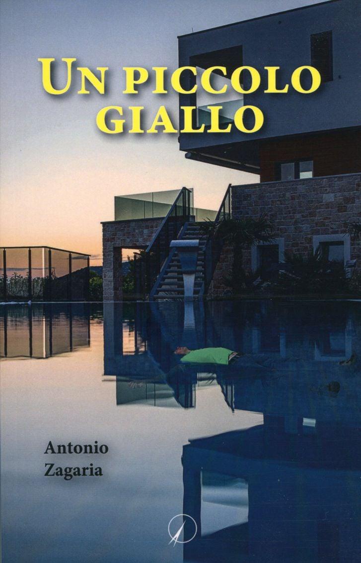 """Il nuovo romanzo di Antonio Zagaria: """"Un piccolo giallo"""""""
