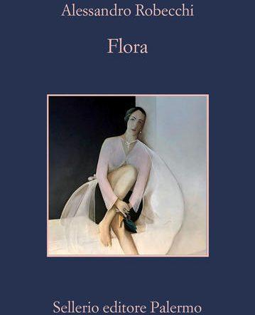 """Alessandro Robecchi ha pubblicato un nuovo libro: """"Flora"""""""