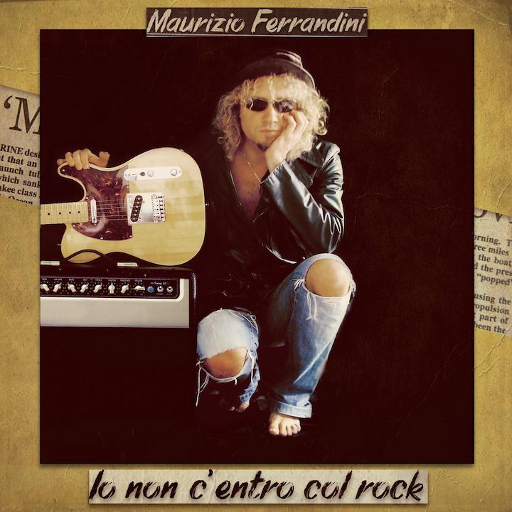 """Il nuovo singolo di Maurizio Ferrandini: """"Io non c'entro col rock!"""""""