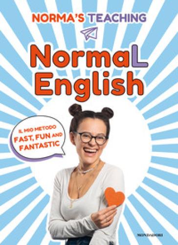 """L'influencer Normas's Teaching pubblica il libro """"NormaL English. Il mio metodo fast, fun and fantastic"""""""