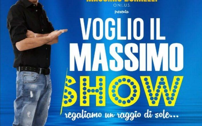 """Ritorna lo spettacolo di beneficenza """" Voglio Il Massimo Show"""""""